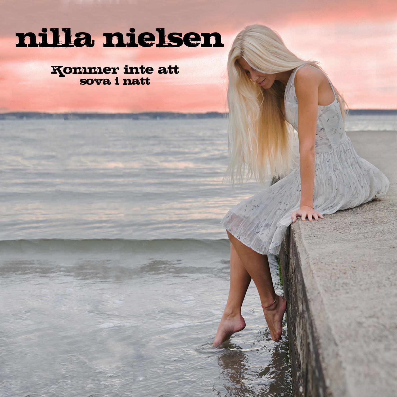 Nilla Nielsen - Kommer inte att sova i natt